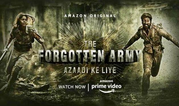 Indian Series on Amazon Prime The Forgotten Army