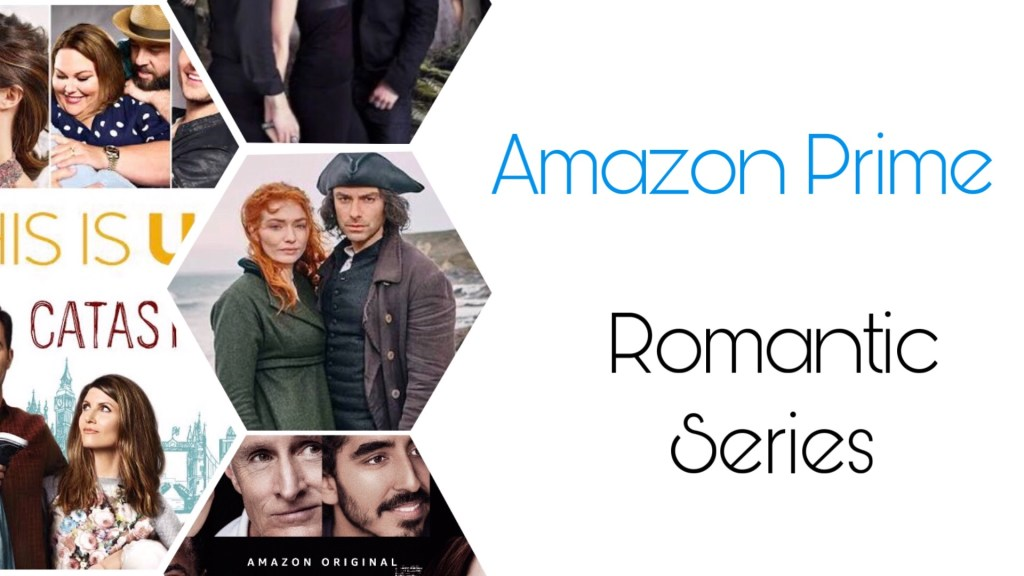 Best Romantic TV Shows/ Series on Amazon Prime