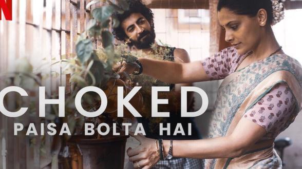 Choked Paisa Blta Hai Netflix Original