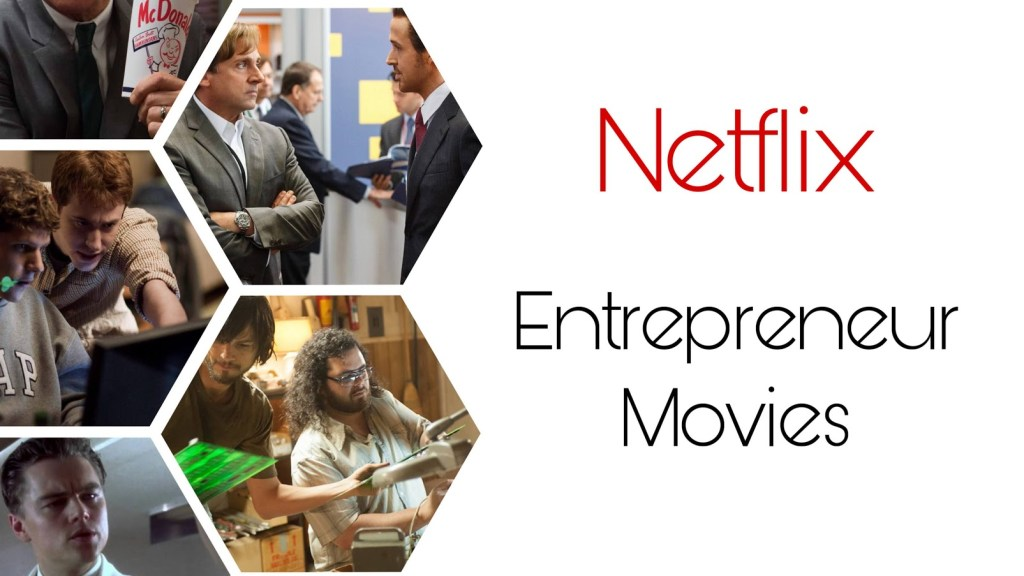 Best Entrepreneur movies on Netflix