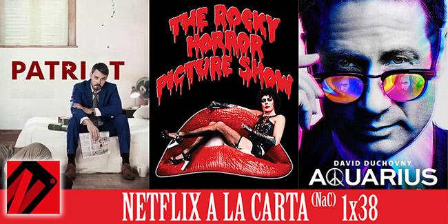 NaC 38: Patriot, Aquarius, The Rocky Horror Picture Show