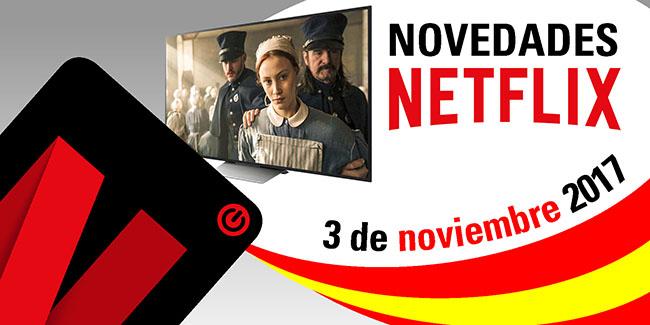 Novedades Netflix España: 3 de noviembre de 2017