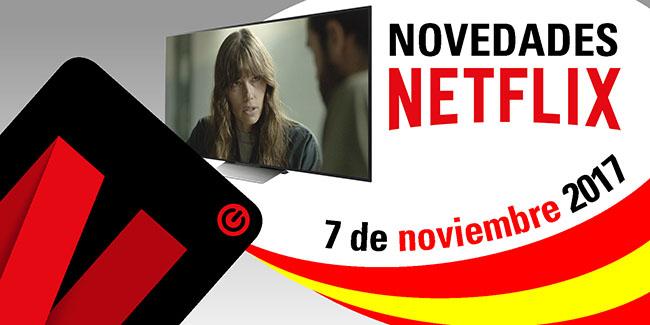 Novedades Netflix España: 7 de noviembre de 2017