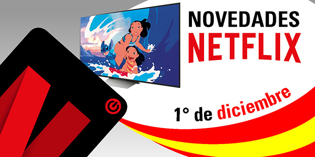Novedades Netflix España: el 1° de diciembre de 2017