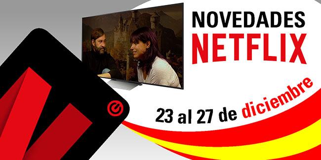 Novedades Netflix España: del 23 al 27 de diciembre de 2017