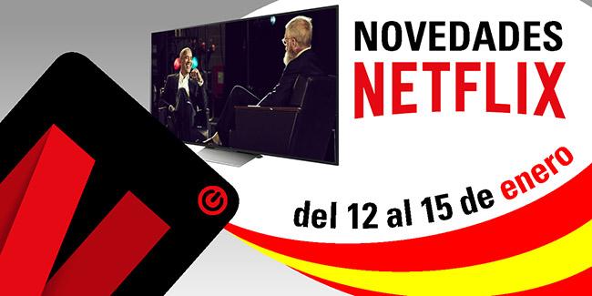 Novedades Netflix España: del 12 al 15 de enero de 2018