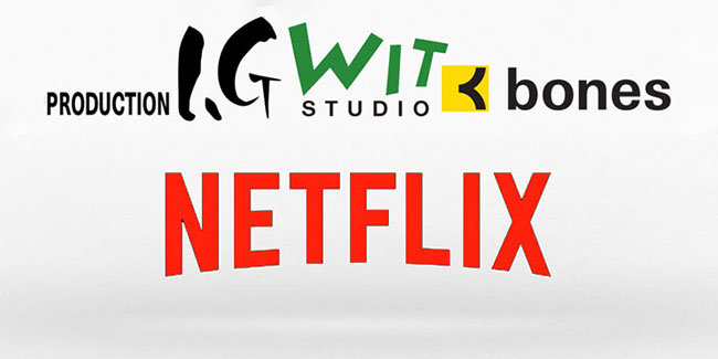 Netflix coproducirá series anime con Production I.G., Bones y Wit Studio