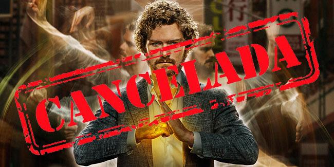 Iron Fist cancelada luego de dos temporadas