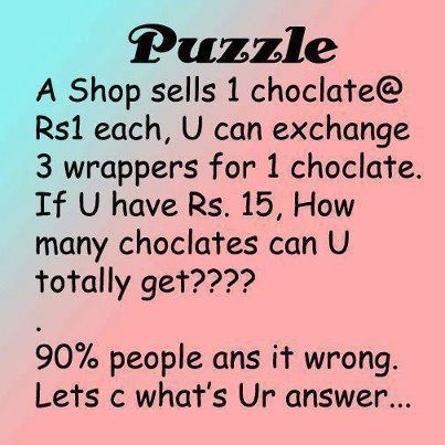 Facebook Puzzle – A shop sells 1 choclate