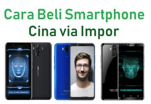 5 Tempat Membeli Smartphone Merek Cina via Impor 3