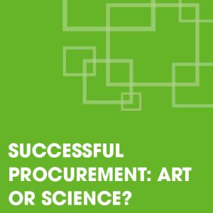 Successful Procurement: Art or Science?