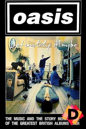 Oasis - Definitely Maybe The Documentary