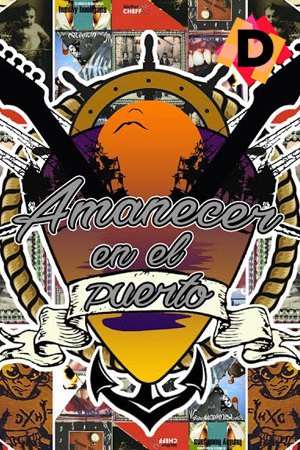 Amanecer En El Puerto (La Historia Del Rock En Huelva)