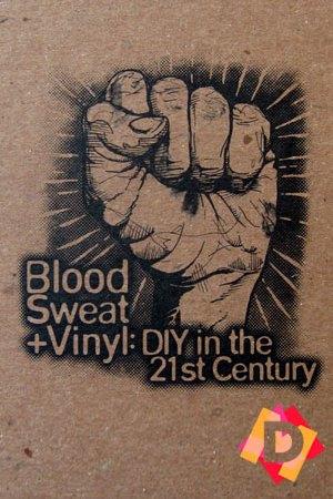 Blood, Sweat, Vinyl. DIY in the 21st Century un puño en lato dibujado en un papel marrón