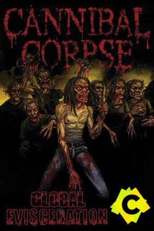Cannibal Corpse - Global Evisceration. unos zombies