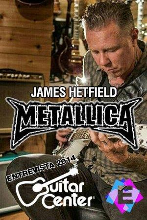 James Hetfield (Metallica) - Guitar Center, Entrevista 2014 - James Hetfield tocando la guitarra en una tienda de guitarras