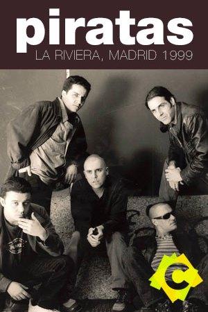 Los Piratas - La Riviera, Madrid 1999 - el grupo los piratas en blanco y negro sentados y de pie
