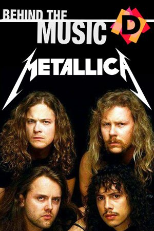 Metallica - Behind The Music
