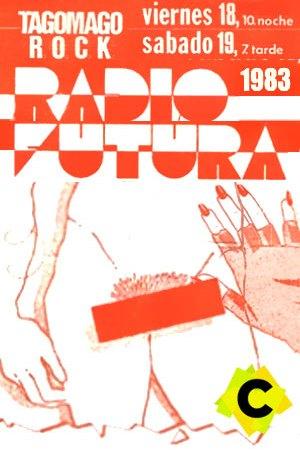 Radio Futura - Sala Tagomago, Palma de Mallorca 1983. Poster Radio futura