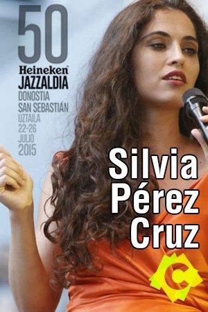 Silvia Pérez Cruz - Concierto 50 Heineken Jazzaldia, Donostia 2015