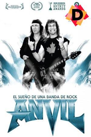 Anvil - El Sueño De Una Banda De Rock (Documental)