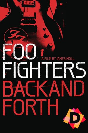 Foo Fighters - Back And Forth (Documental)
