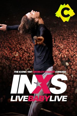 Inxs - Live Baby Live: Wembley Stadium 1991. Michael hutchence
