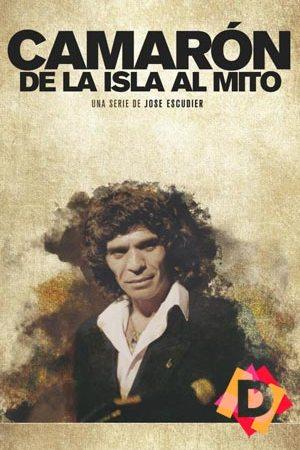 Camarón: De La Isla Al Mito (Documental)