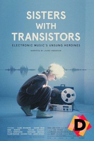 Sisters With Transistors (Documental)