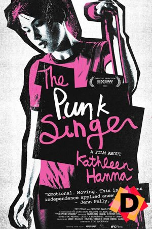 The Punk Singer A Film About Kathleen Hanna