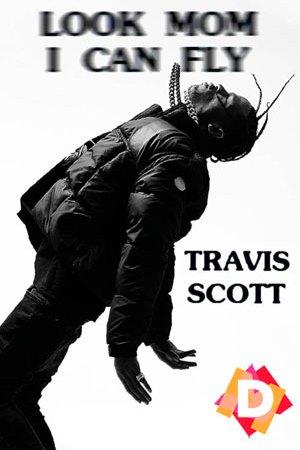 Travis Scott: Look Mom I Can Fly (Documental)