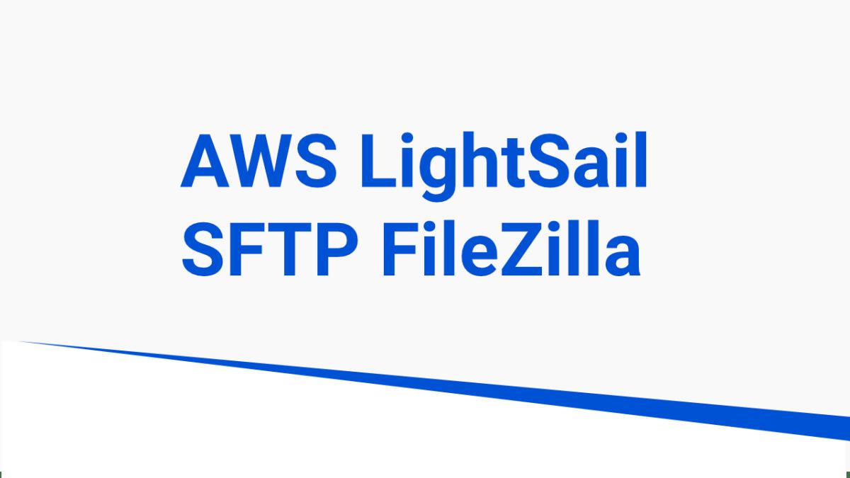 connecting lightsail to filezilla