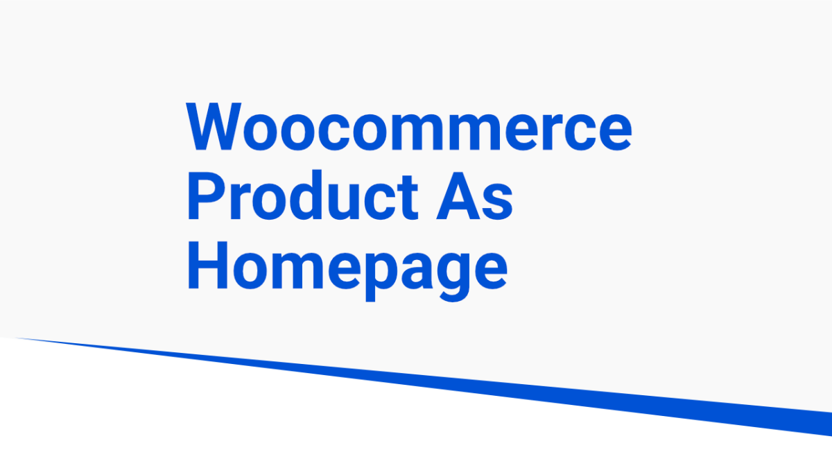Woocommerce product as Homepage