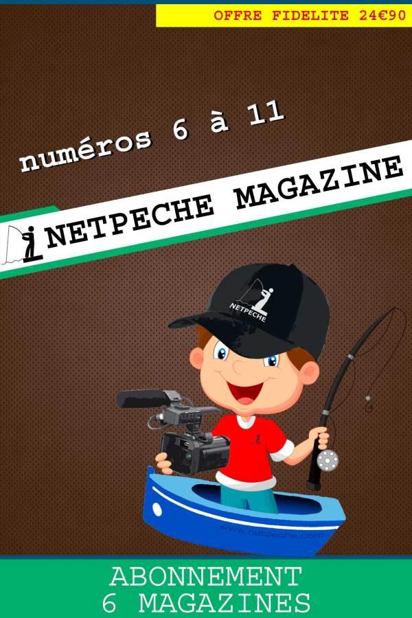 abonnement 6 numéros netpeche magazine du 6 au 11