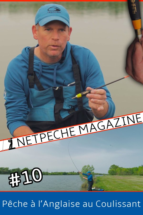 netpeche magazine 10 - pêche à l'anglaise au coulissant vidéo Stéphane Pottelet