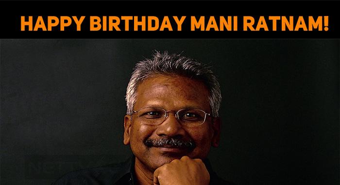 The life timeline of movie director maniratnam
