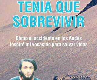 """HOY JUEVES 19:30 HORAS: Roberto Canessa presenta """"Tenía que sobrevivir"""" en Costa Urbana Shopping"""