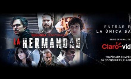 """Claro Video estrenó la segunda temporada de su serie original """"La Hermandad"""""""