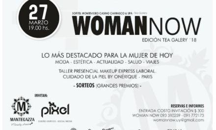 Lo más destacado para la mujer de hoy …  Woman Now edición Tea Galery