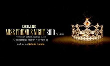 Próximo sábado se realizará una nueva edición de Miss Friend's Night
