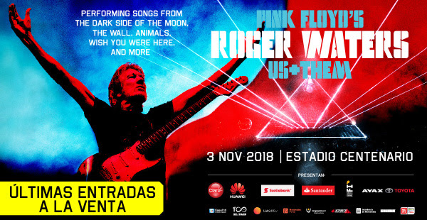 ROGER WATERS > US + THEM TOUR > LLEGA ESTE SÁBADO A URUGUAY -ÚLTIMAS ENTRADAS-