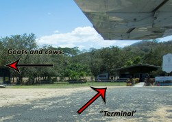 Actual picture of my destination: The Sansa Regional Airport in Tamarindo, Costa Rica.