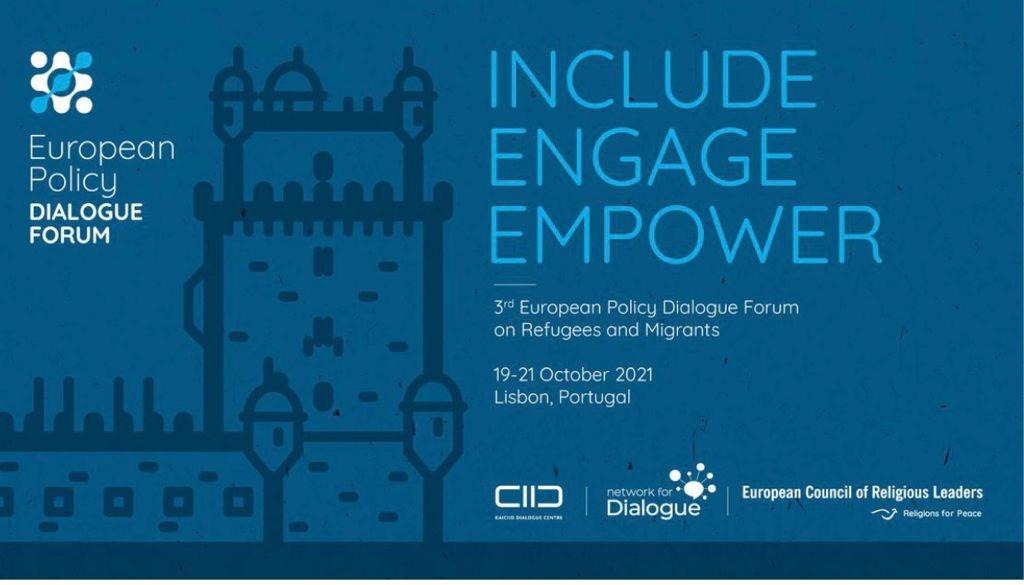 EUROPEAN POLICY DIALOGUE FORUM 2021, 19-21 OCTOBER, LISBON (PORTUGAL) AND VIRTUALLY