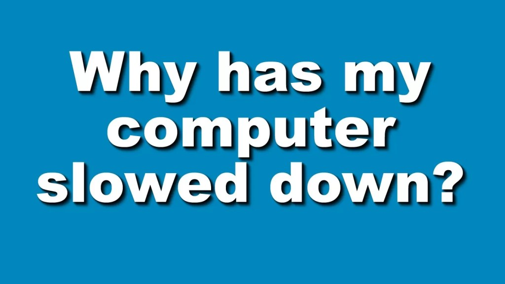 Do you have a slow computer? Feel free to read this article.