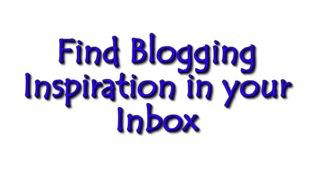 Blogging Inspiration in your Inb