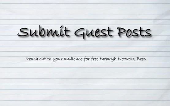Guest Post Submission opportunities