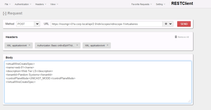 Creating NSX objects with REST API – Network Inferno