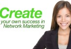 3 key factors to creating your own success in Network Marketing
