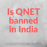 Is QNET banned in India