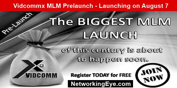 Vidcommx MLM Prelaunch - Join this Hot New Prelaunch